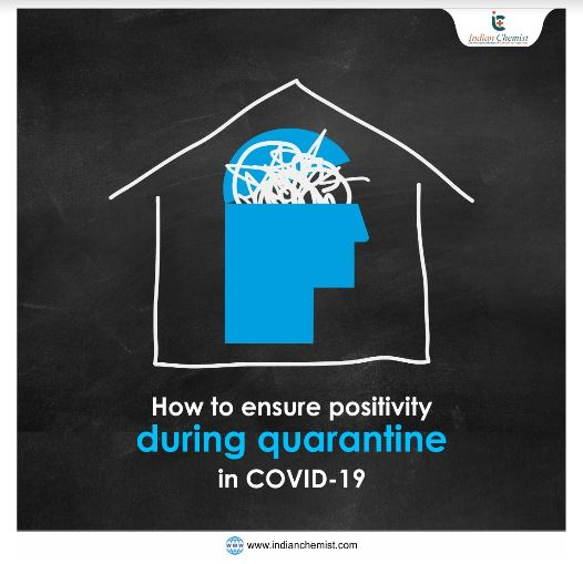 How to ensure positivity during quarantine in COVID-19?